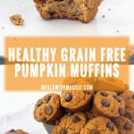 Healthy grain free pumpkin muffins- These pumpkin muffins are grain free, gluten free, oil free, soft and light! They can be made into mini muffins to be shared to more or frozen for later use. | mealswithmaggie.com #pumpkinmuffins #healthypumpkinmuffins #grainfree #oilfree #glutenfree #healthymuffins #healthyfallmuffins #healthybreadrecipes #almondflourmuffins