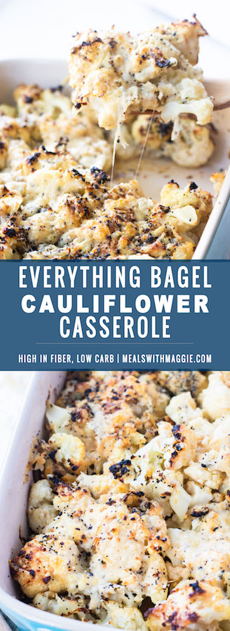 Everything bagel Cauliflower Casserole- a healthier thanksgiving dish that is cheesy, salty and garlicky all in one bite. Low carbohydrate, vegetarian and high in fiber | mealswithmaggie.com #everythingbagelseasonsing #cauliflowercasserole #thanksgivingcasserole #healthycasserole #cauliflower #healthythanksgiving #lowcarbthanksgiving #vegetarianthanksgiving
