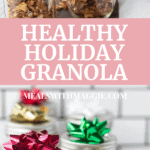 holiday granola in mason jars as gifts with bows on top.