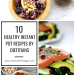 Graphic of multiple images for healthy instant pot recipes