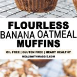 long image with flourless banana oatmeal muffins