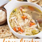 An image with text with lemon chicken orzo soup