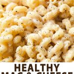 healthy Mac and cheese with text below it.