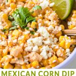 Mexican corn dip with lime and cilantro in a bowl.