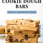 Text above chocolate chip protein cookie dough bars