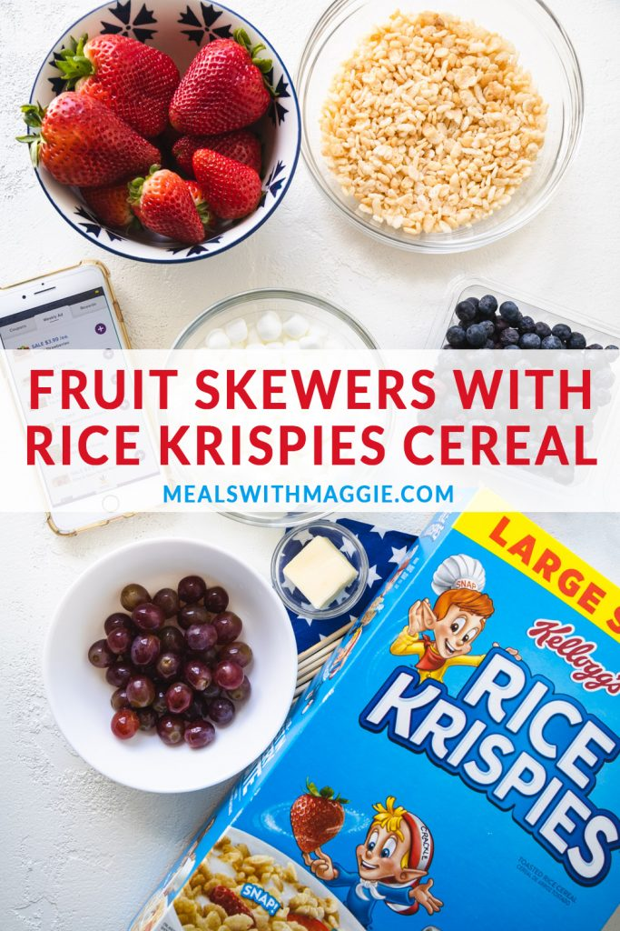 ingredients for fruit skewers with box of Rice Krispie cereal next to it.