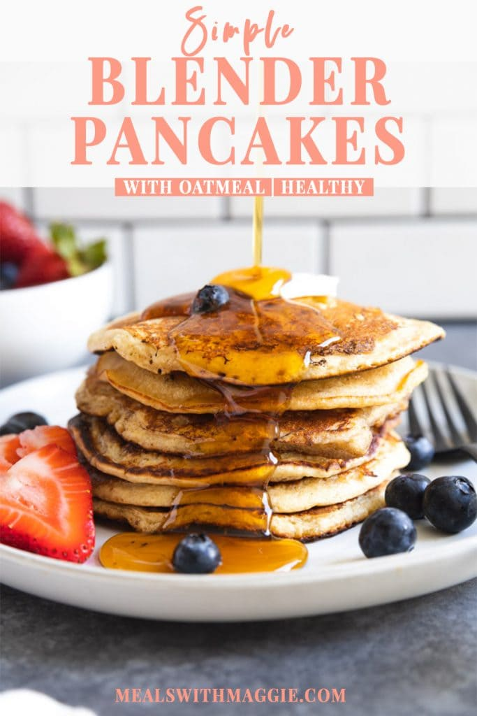 blender pancakes with oatmeal text over a stack of pancakes with berries.