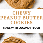 chewy peanut butter cookies made with coconut flour on parchment paper.
