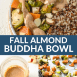 multiple pictures of a dressing, vegetables on a baking sheet and a buddha bowl.