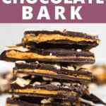 chocolate and peanut butter bark stacked on top of each other with text over top.