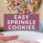easy sprinkle cookie text showing sprinkles being pressed onto a cookie.