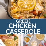 greek chicken casserole with ingredients and process shots.
