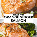 sheet pan orange ginger salmon with an up close image of salmon filet with sesame seeds on top.