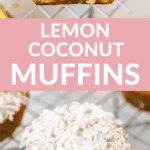 a long image of lemon coconut muffins on a cooling rack with shredded coconut on top.